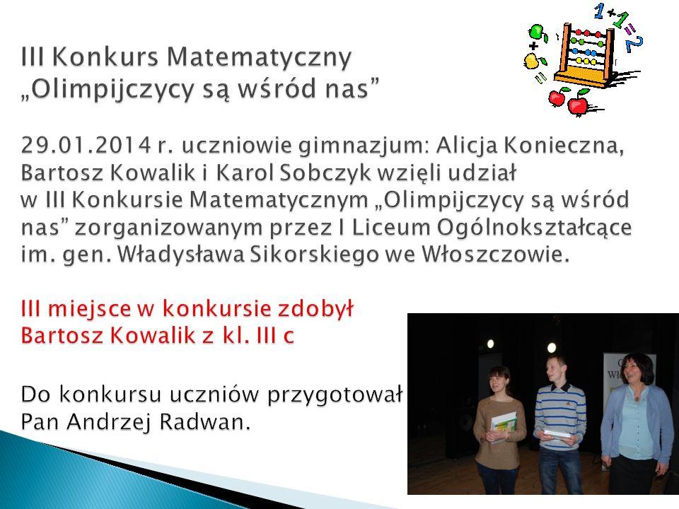 """III Konkurs Matematyczny """"Olimpijczycy są wśród nas 29. 01. 2014 r"""