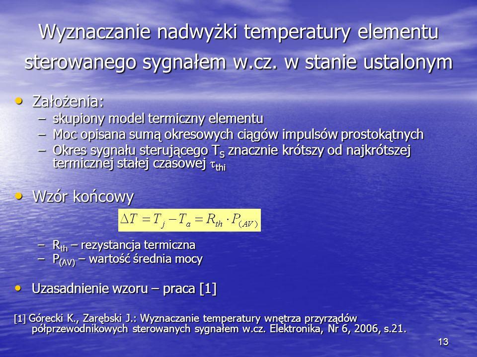 Wyznaczanie nadwyżki temperatury elementu sterowanego sygnałem w. cz