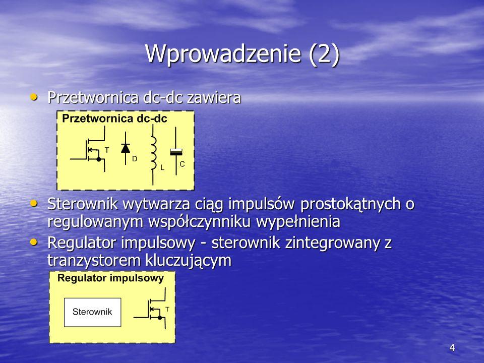Wprowadzenie (2) Przetwornica dc-dc zawiera