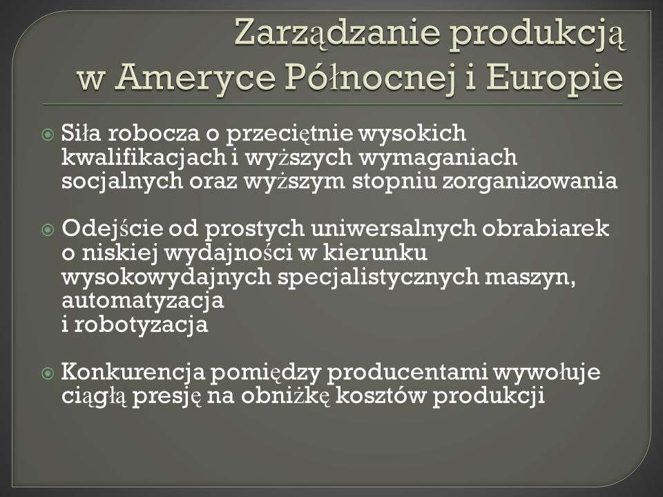Zarządzanie produkcją w Ameryce Północnej i Europie