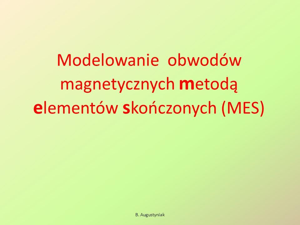 Modelowanie obwodów magnetycznych metodą elementów skończonych (MES)