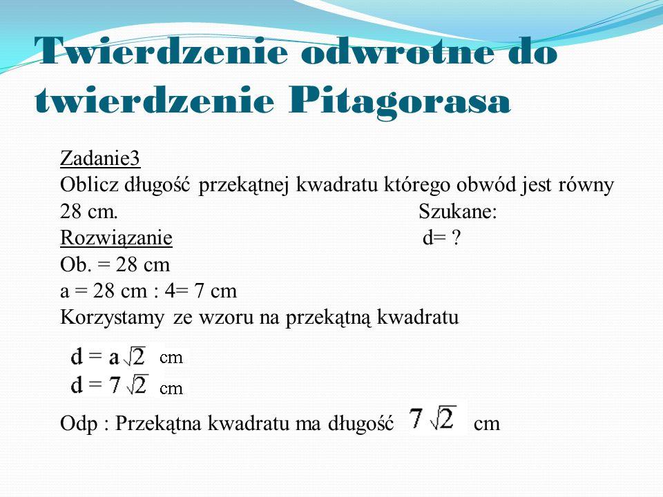 Twierdzenie odwrotne do twierdzenie Pitagorasa