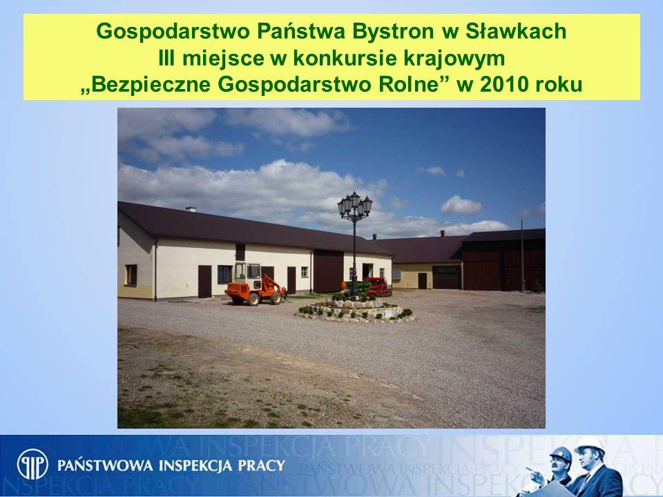 """Gospodarstwo Państwa Bystron w Sławkach III miejsce w konkursie krajowym """"Bezpieczne Gospodarstwo Rolne w 2010 roku"""