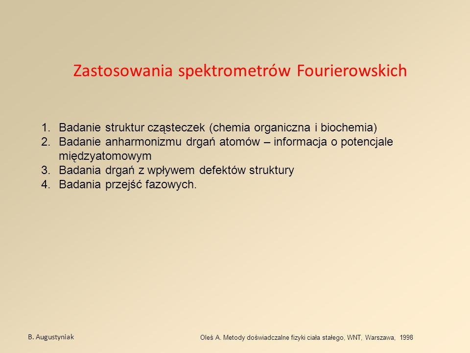 Zastosowania spektrometrów Fourierowskich