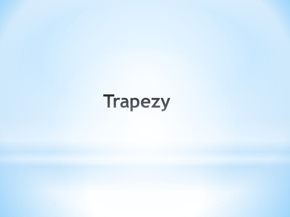 Trapezy