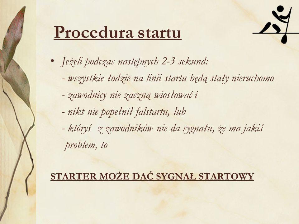 Procedura startu Jeżeli podczas następnych 2-3 sekund:
