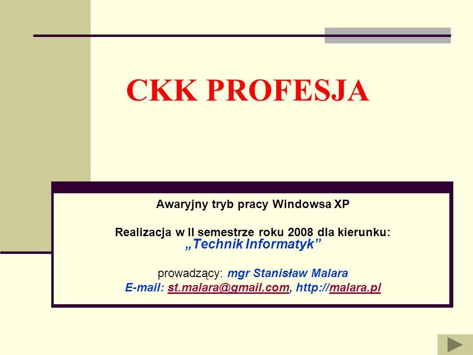 CKK PROFESJA Awaryjny tryb pracy Windowsa XP