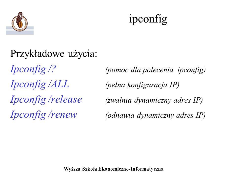 ipconfig Przykładowe użycia: