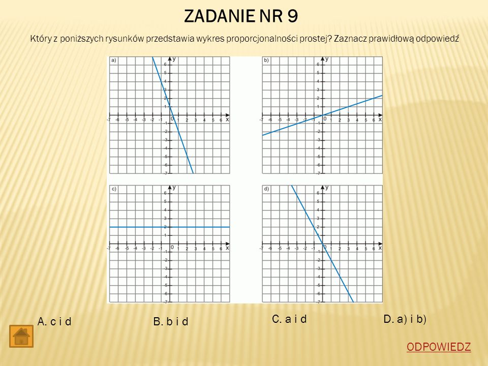 ZADANIE NR 9 A. c i d B. b i d C. a i d D. a) i b) ODPOWIEDZ