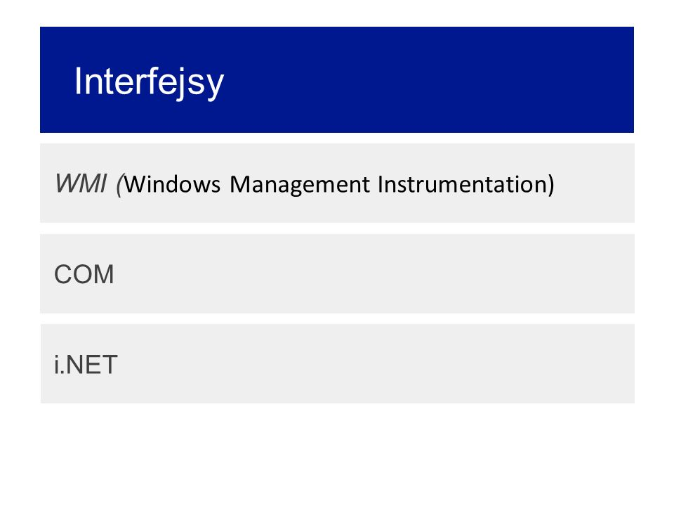 Interfejsy WMI (Windows Management Instrumentation) COM i.NET