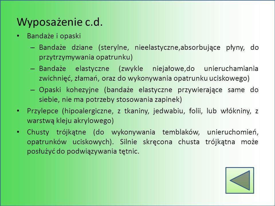 Wyposażenie c.d. Bandaże i opaski