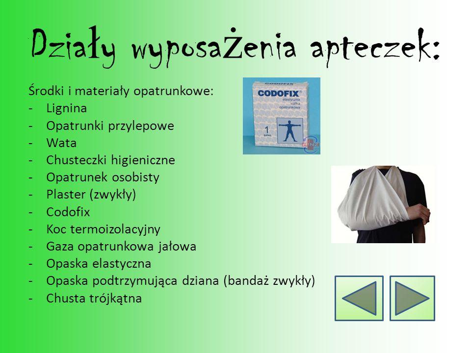 Działy wyposażenia apteczek: