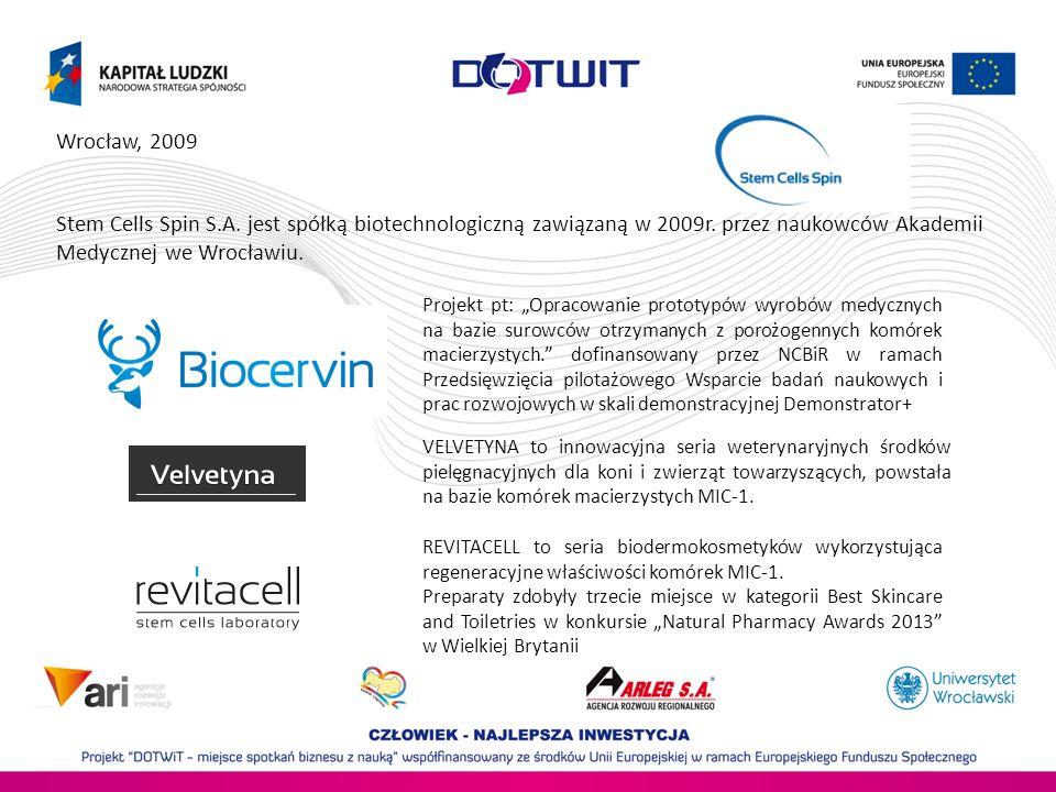 Wrocław, 2009 Stem Cells Spin S.A. jest spółką biotechnologiczną zawiązaną w 2009r. przez naukowców Akademii Medycznej we Wrocławiu.