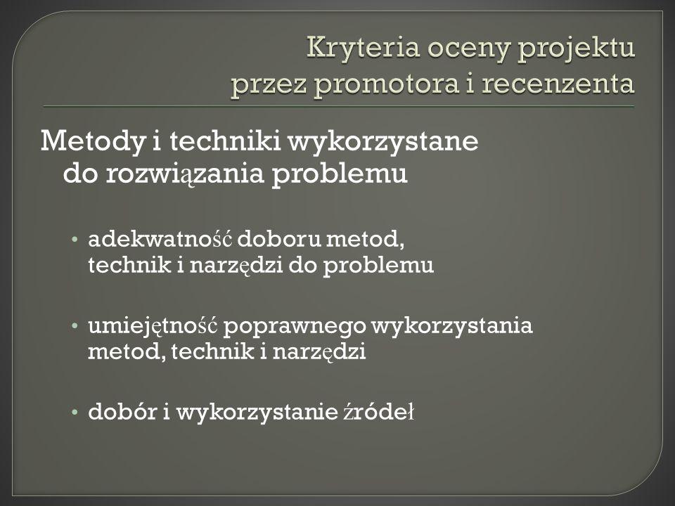 Kryteria oceny projektu przez promotora i recenzenta