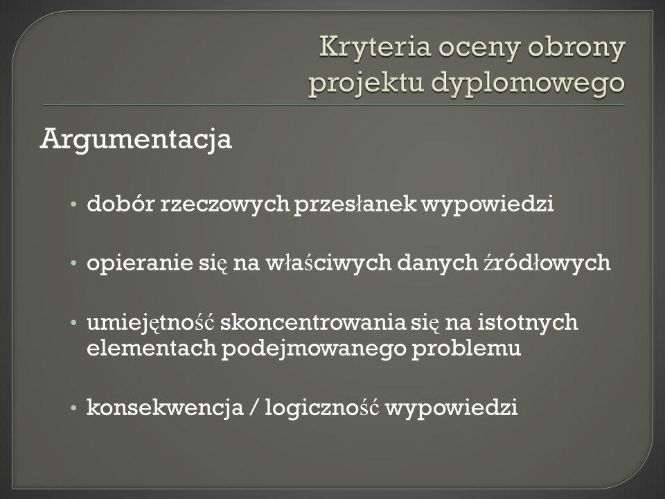 Kryteria oceny obrony projektu dyplomowego