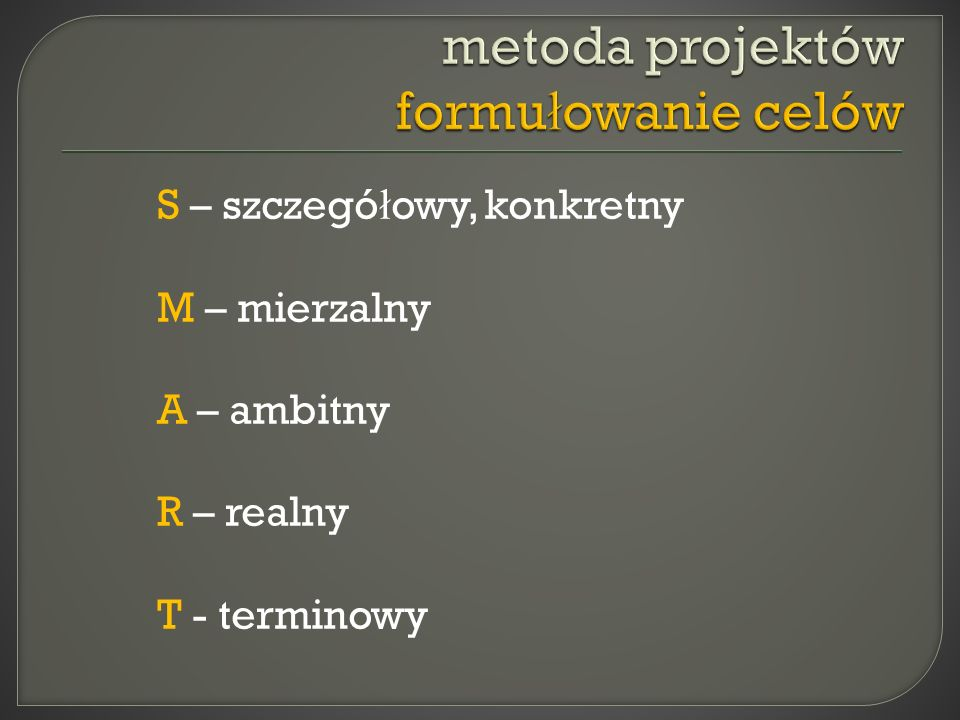 metoda projektów formułowanie celów