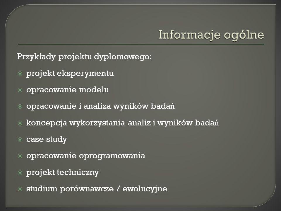 Informacje ogólne Przykłady projektu dyplomowego: projekt eksperymentu