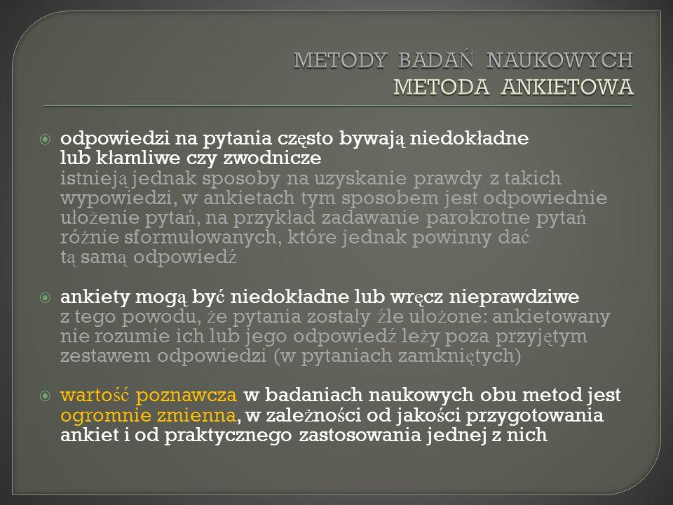 METODY BADAŃ NAUKOWYCH METODA ANKIETOWA
