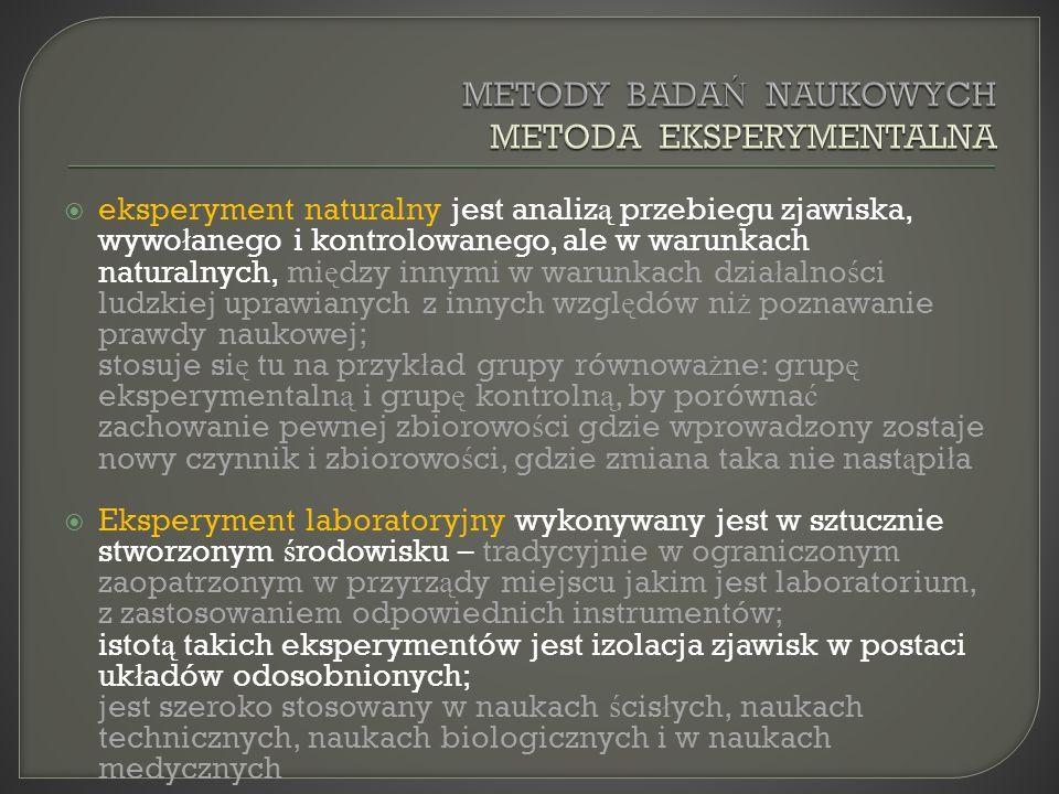 METODY BADAŃ NAUKOWYCH METODA EKSPERYMENTALNA