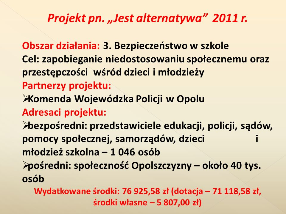 "Projekt pn. ""Jest alternatywa 2011 r."
