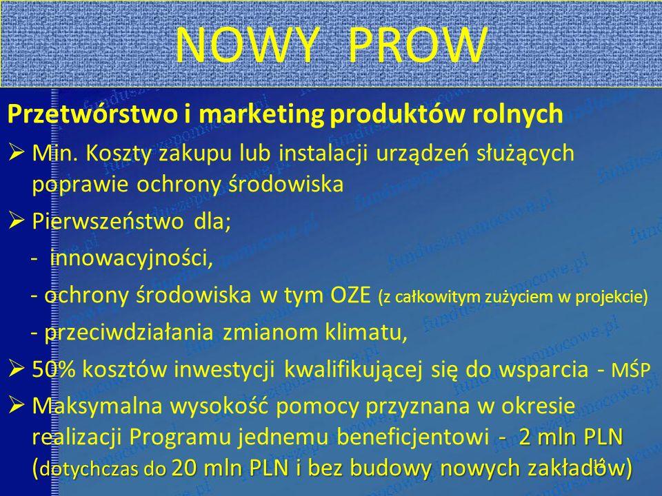 NOWY PROW Przetwórstwo i marketing produktów rolnych