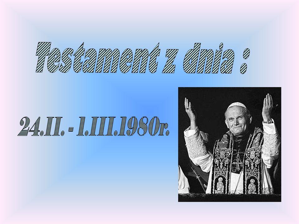 Testament z dnia : 24.II. - 1.III.1980r.