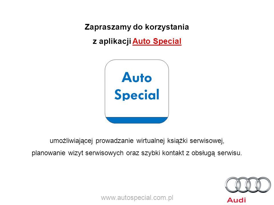 Zapraszamy do korzystania z aplikacji Auto Special