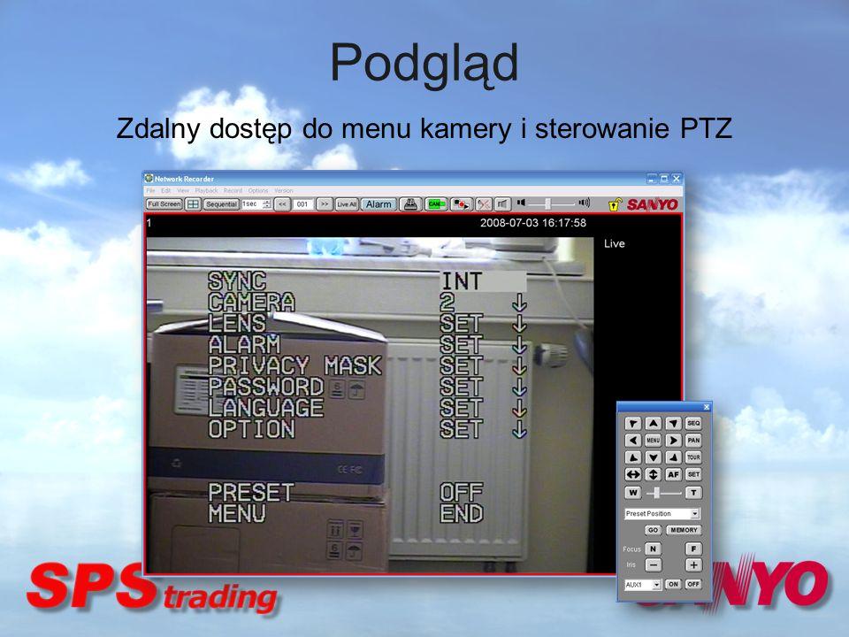 Zdalny dostęp do menu kamery i sterowanie PTZ