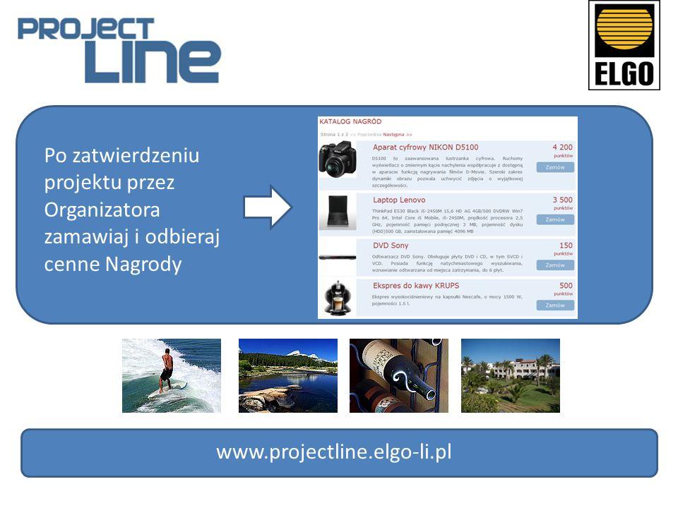 Po zatwierdzeniu projektu przez Organizatora