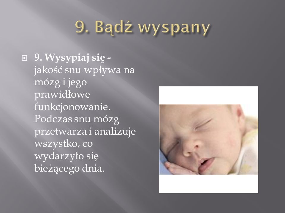 9. Bądź wyspany