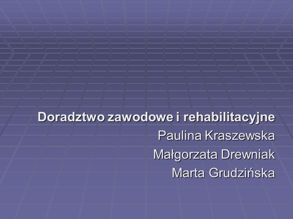 Doradztwo zawodowe i rehabilitacyjne