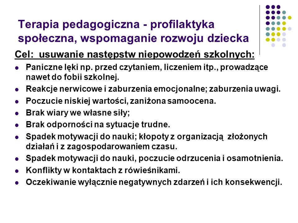 Terapia pedagogiczna - profilaktyka społeczna, wspomaganie rozwoju dziecka