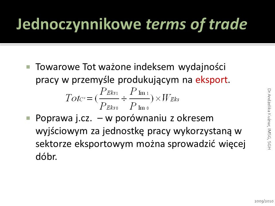 Jednoczynnikowe terms of trade