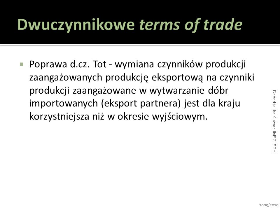 Dwuczynnikowe terms of trade