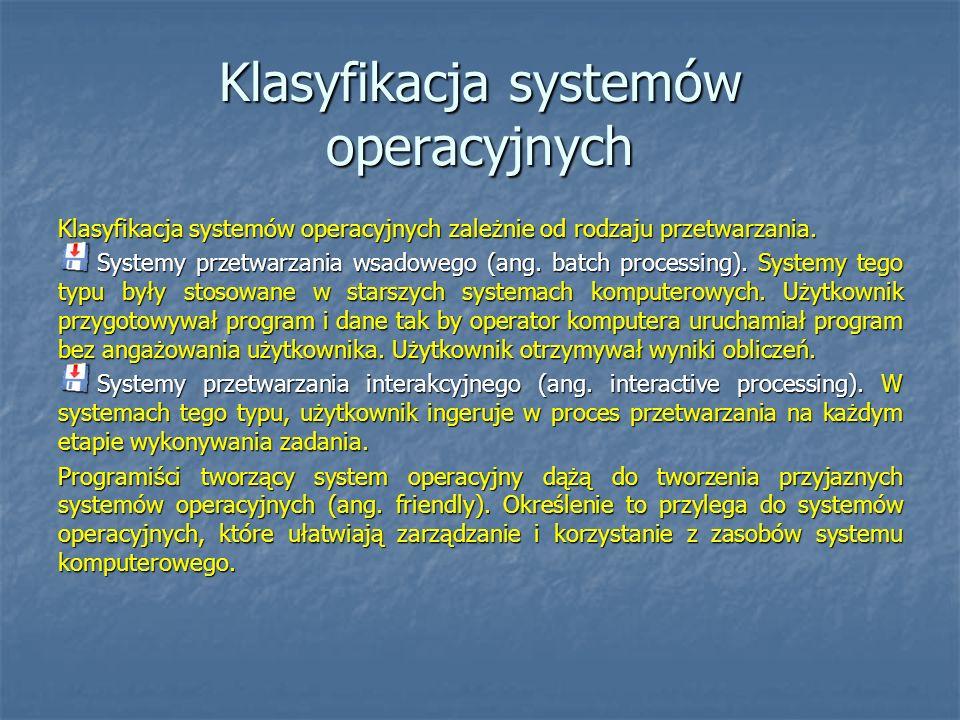 Klasyfikacja systemów operacyjnych