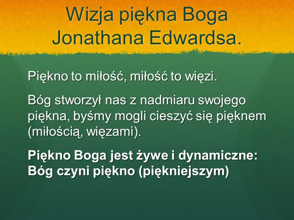 Wizja piękna Boga Jonathana Edwardsa.