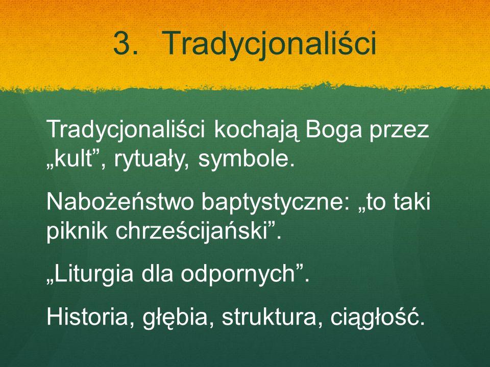 3. Tradycjonaliści