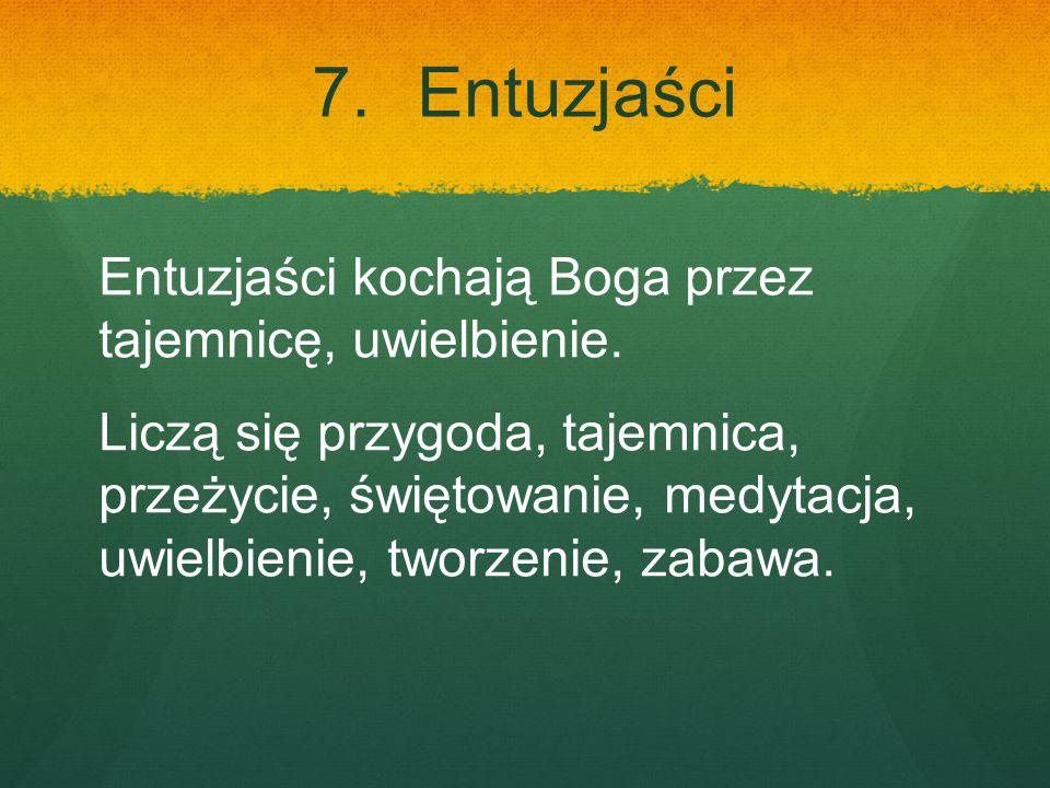 7. Entuzjaści