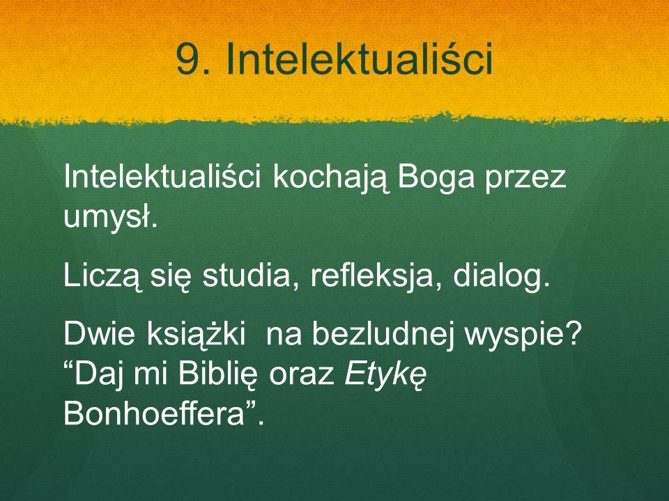9. Intelektualiści