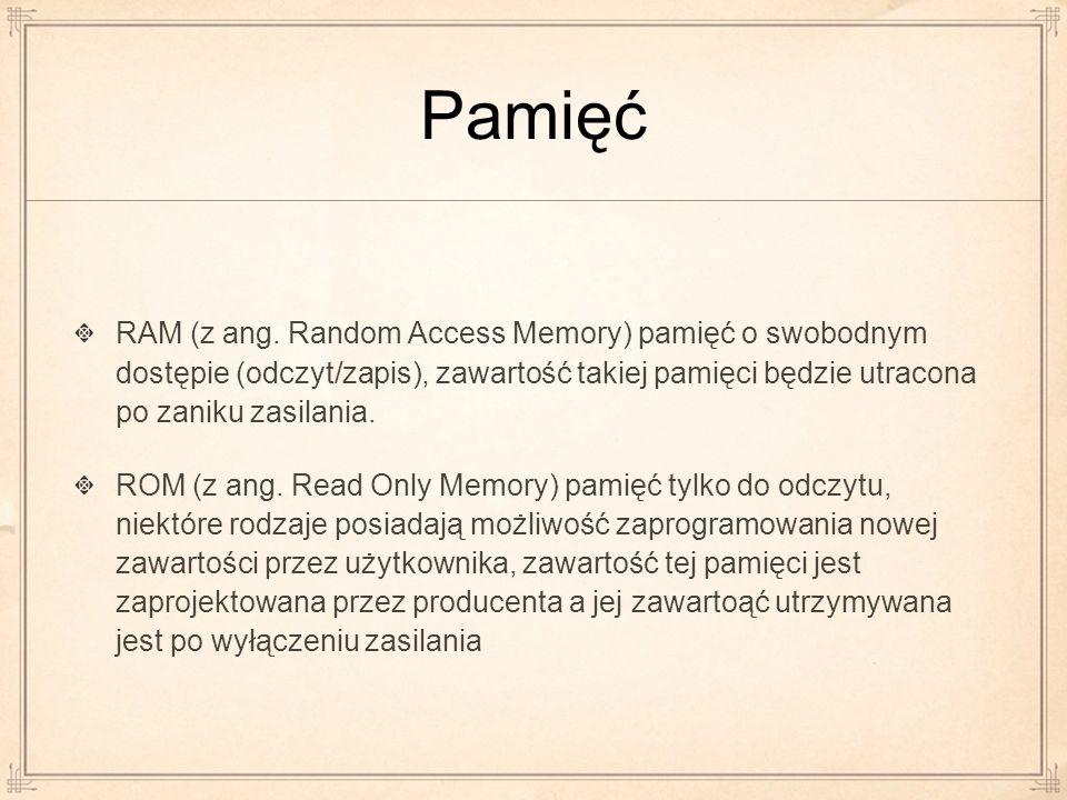 Pamięć RAM (z ang. Random Access Memory) pamięć o swobodnym dostępie (odczyt/zapis), zawartość takiej pamięci będzie utracona po zaniku zasilania.