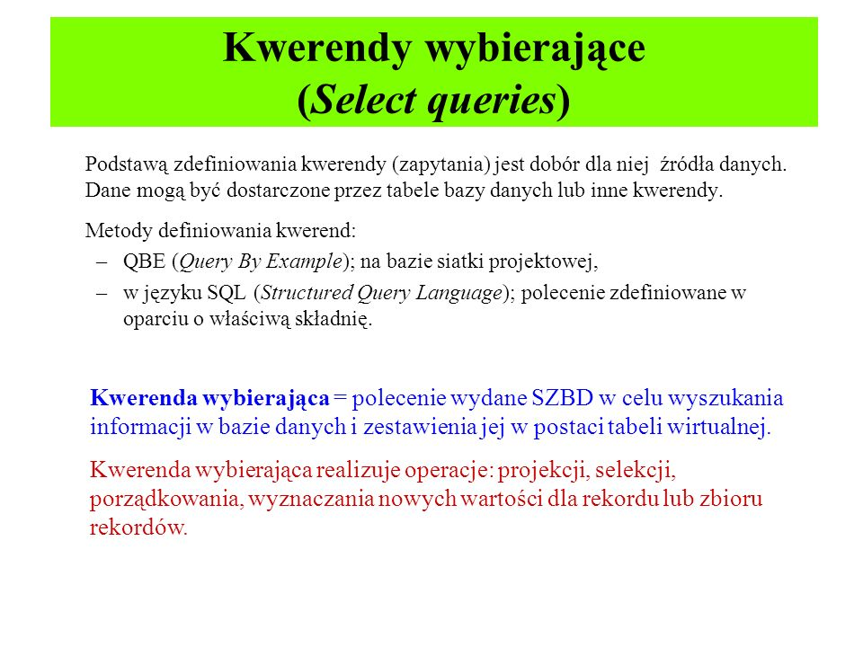 Kwerendy wybierające (Select queries)