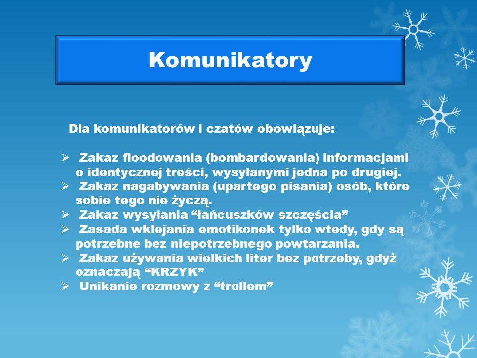 Komunikatory Dla komunikatorów i czatów obowiązuje: