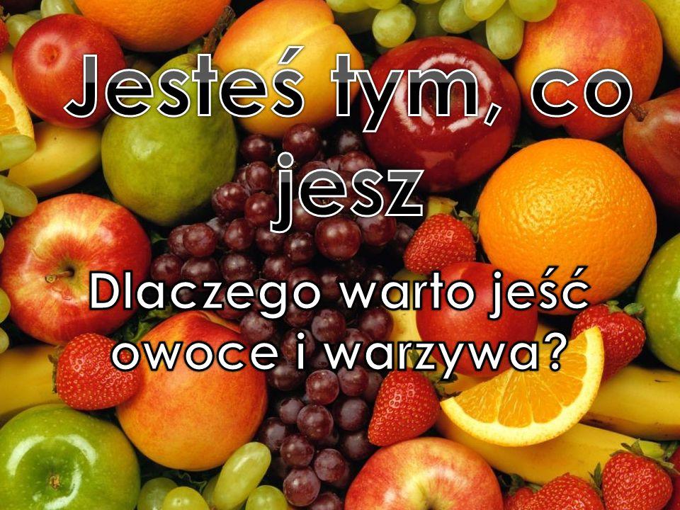 Dlaczego warto jeść owoce i warzywa