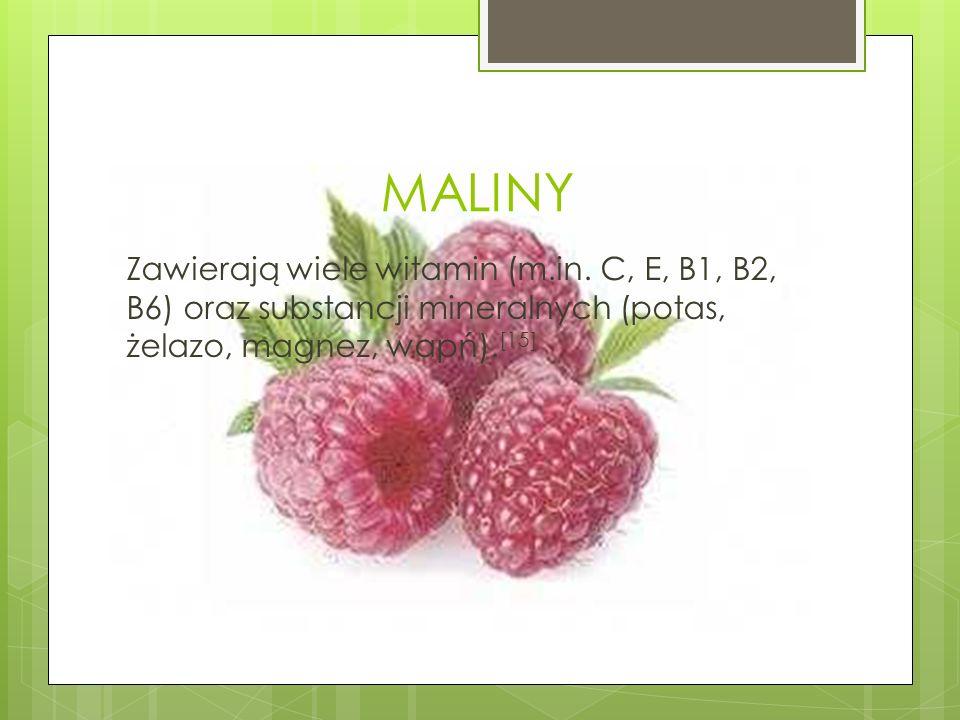 MALINY Zawierają wiele witamin (m.in.