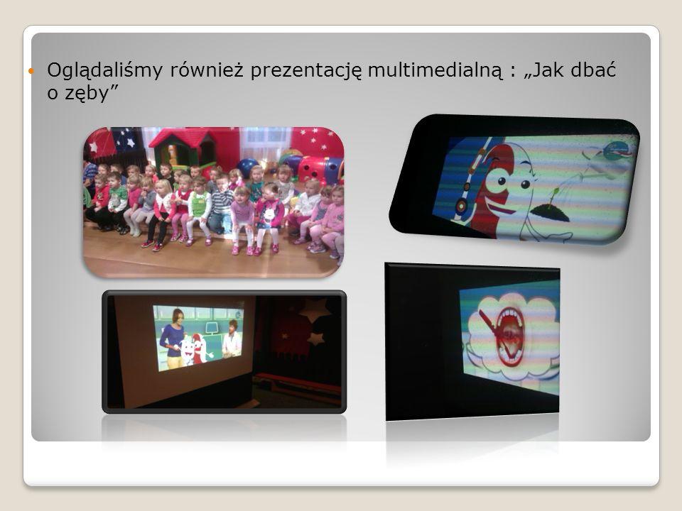"""Oglądaliśmy również prezentację multimedialną : """"Jak dbać o zęby"""