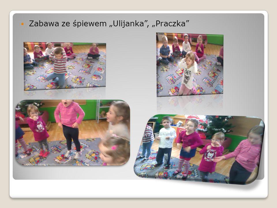 """Zabawa ze śpiewem """"Ulijanka , """"Praczka"""