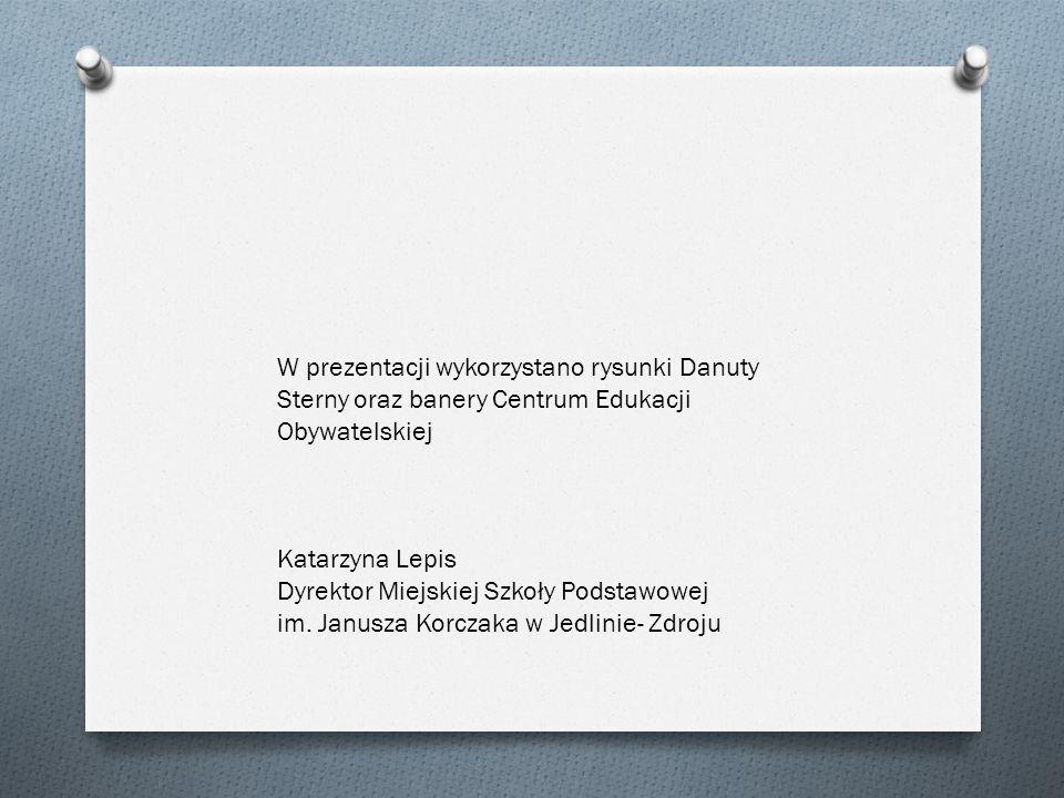W prezentacji wykorzystano rysunki Danuty Sterny oraz banery Centrum Edukacji Obywatelskiej