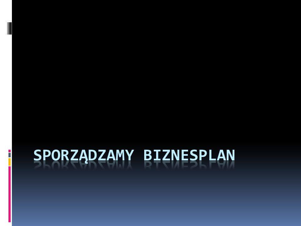Sporządzamy biznesplan