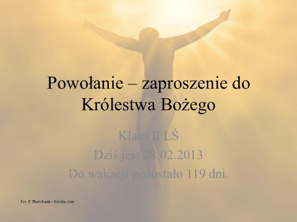 Powołanie – zaproszenie do Królestwa Bożego
