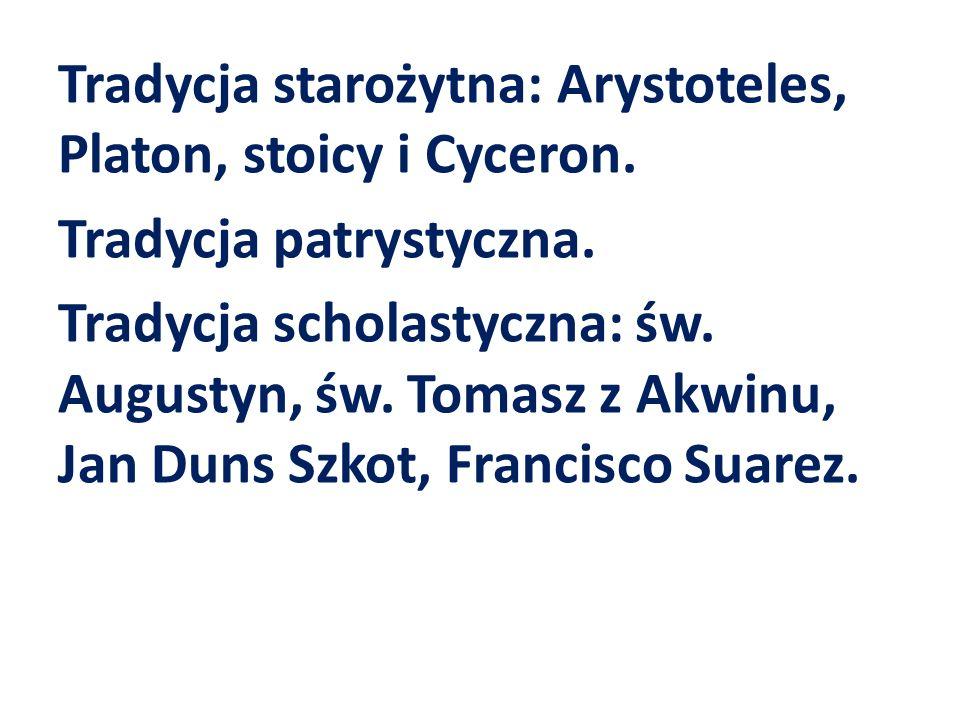 Tradycja starożytna: Arystoteles, Platon, stoicy i Cyceron